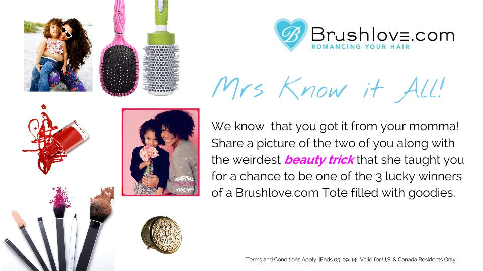 Chica Fashion: Brushlove.com Mother's Day Mrs. Know It All Contest