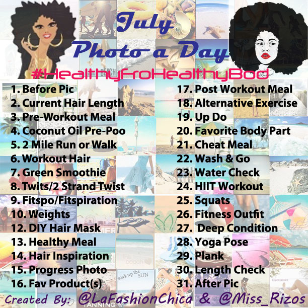 Chica Fashion Miss Rizos July Photo a Day: Healthy Fro, Healthy Bod